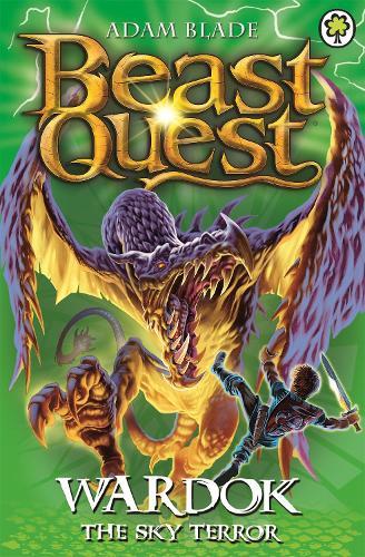 Beast Quest: Wardok the Sky Terror: Series 15 Book 1 - Beast Quest (Paperback)