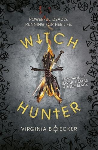 Witch Hunter: Witch Hunter: Book 1 - Witch Hunter (Paperback)