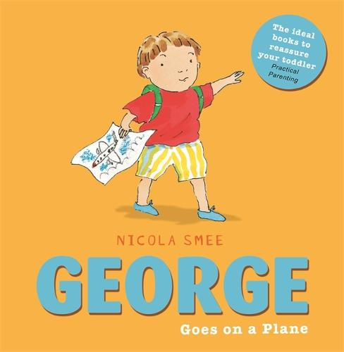 George Goes on a Plane - George (Paperback)
