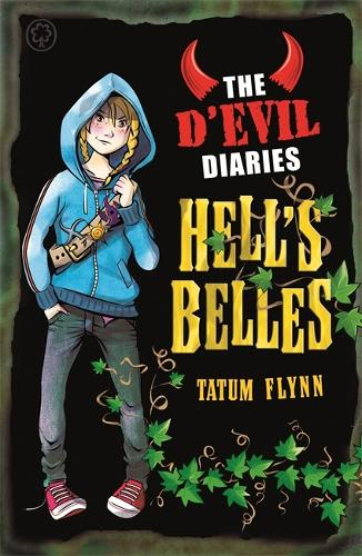 The D'Evil Diaries: Hell's Belles: Book 2 - The D'Evil Diaries (Paperback)