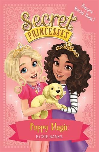 Secret Princesses: Puppy Magic - Bumper Special Book!: Book 5 - Secret Princesses (Paperback)
