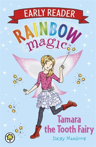 Tamara the Tooth Fairy - Rainbow Magic Early Reader (Paperback)