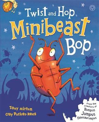 Twist and Hop, Minibeast Bop! (Hardback)
