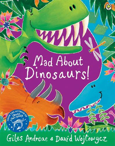 Mad About Dinosaurs! (Paperback)