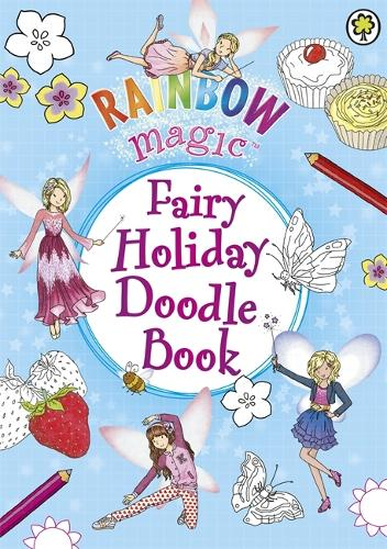 Rainbow Magic: Fairy Holiday Doodle Book - Rainbow Magic (Paperback)