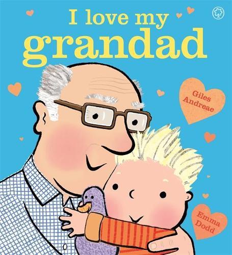 I Love My Grandad Board Book (Hardback)