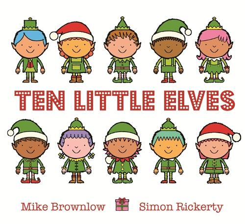 Ten Little Elves - Ten Little (Hardback)