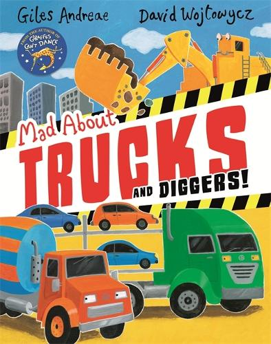 Mad About Trucks and Diggers! (Paperback)