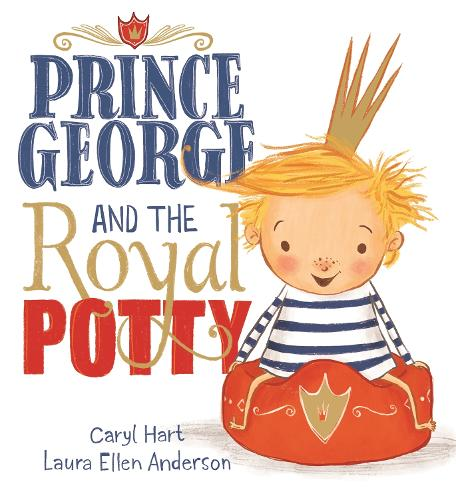 Prince George and the Royal Potty - Prince George (Paperback)