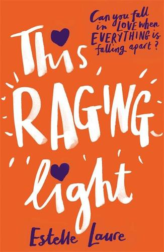 This Raging Light (Hardback)