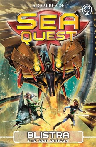 Sea Quest: Blistra the Sea Dragon: Book 28 - Sea Quest (Paperback)