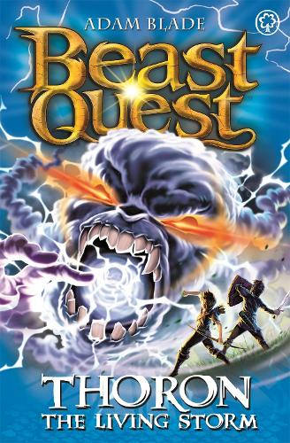 Beast Quest: Thoron the Living Storm: Series 17 Book 2 - Beast Quest (Paperback)