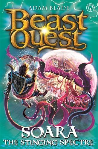 Beast Quest: Soara the Stinging Spectre: Series 18 Book 2 - Beast Quest (Paperback)