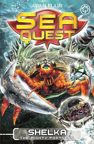 Shelka the Mighty Fortress: Book 31 - Sea Quest (Paperback)