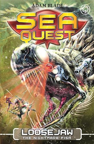 Sea Quest: Loosejaw the Nightmare Fish: Book 32 - Sea Quest (Paperback)