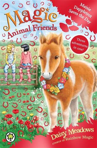 Magic Animal Friends: Maisie Dappletrot Saves the Day: Special 4 - Magic Animal Friends (Paperback)