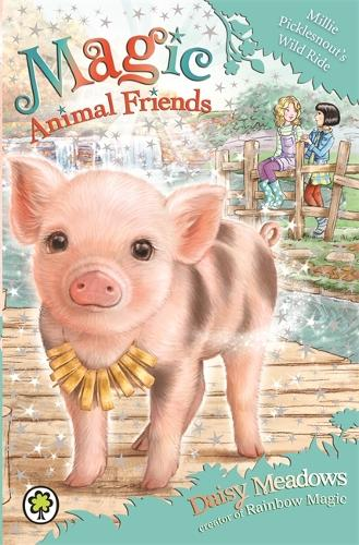 Magic Animal Friends: Millie Picklesnout's Wild Ride: Book 19 - Magic Animal Friends (Paperback)