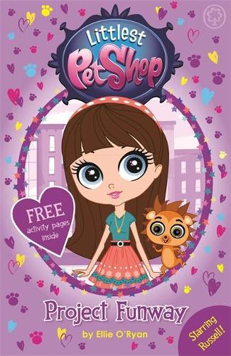 Littlest Pet Shop: Project Funway: Book 2 - Littlest Pet Shop (Paperback)
