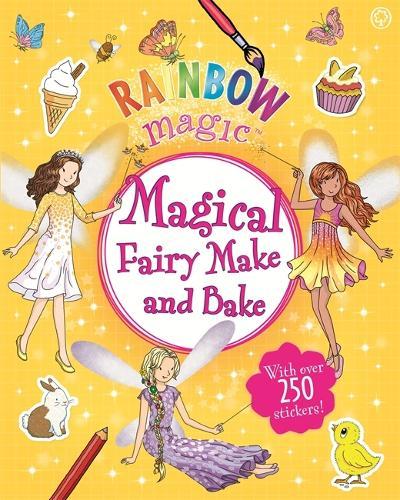 Rainbow Magic: Magical Fairy Make and Bake - Rainbow Magic (Paperback)