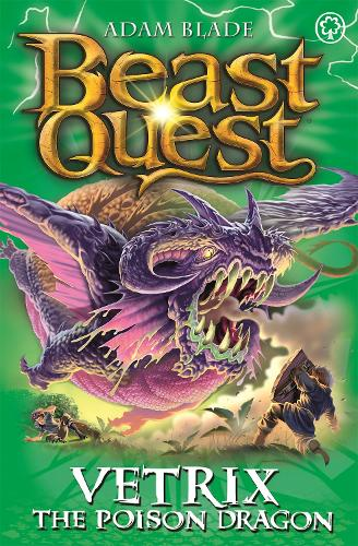Vetrix the Poison Dragon: Series 19 Book 3 - Beast Quest (Paperback)