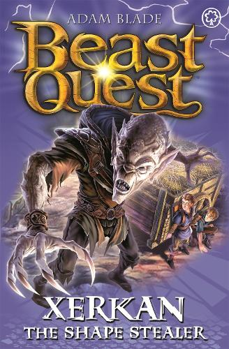 Beast Quest: Xerkan the Shape Stealer: Series 23 Book 4 - Beast Quest (Paperback)