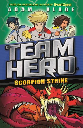 Scorpion Strike: Series 2 Book 2 - Team Hero (Paperback)