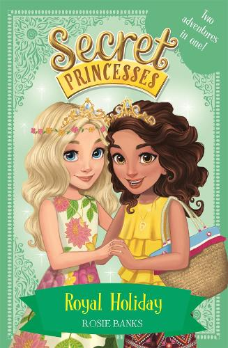 Secret Princesses: Royal Holiday: Two Magical Adventures in One! Special - Secret Princesses (Paperback)