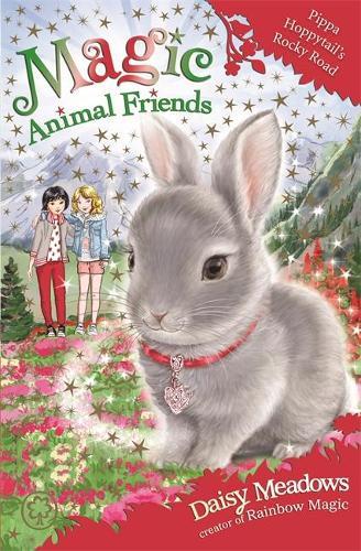 Magic Animal Friends: Pippa Hoppytail's Rocky Road: Book 21 - Magic Animal Friends (Paperback)