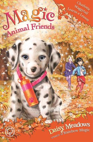 Magic Animal Friends: Charlotte Waggytail Learns a Lesson: Book 25 - Magic Animal Friends (Paperback)