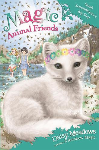 Magic Animal Friends: Sarah Scramblepaw's Big Step: Book 24 - Magic Animal Friends (Paperback)