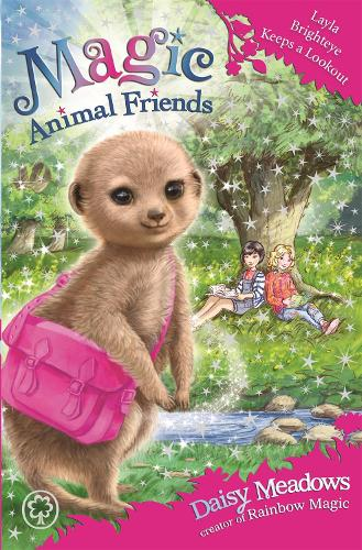 Magic Animal Friends: Layla Brighteye Keeps a Lookout: Book 26 - Magic Animal Friends (Paperback)