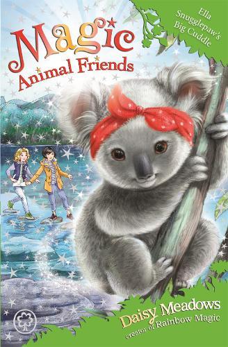 Magic Animal Friends: Ella Snugglepaw's Big Cuddle: Book 28 - Magic Animal Friends (Paperback)