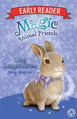 Magic Animal Friends Early Reader: Lucy Longwhiskers: Book 1 - Magic Animal Friends Early Reader (Paperback)