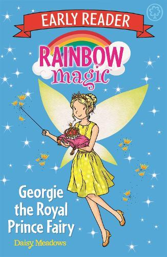 Rainbow Magic Early Reader: Georgie the Royal Prince Fairy - Rainbow Magic Early Reader (Paperback)