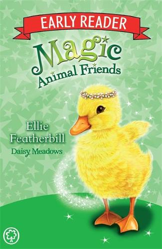 Magic Animal Friends Early Reader: Ellie Featherbill: Book 3 - Magic Animal Friends Early Reader (Paperback)