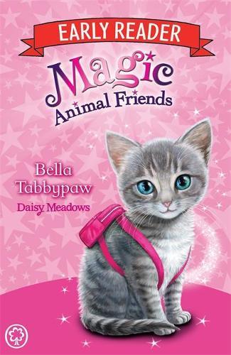 Magic Animal Friends Early Reader: Bella Tabbypaw: Book 4 - Magic Animal Friends Early Reader (Paperback)