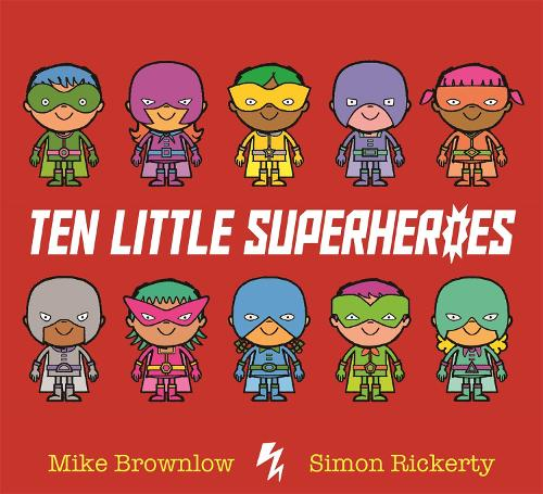 Ten Little Superheroes - Ten Little (Paperback)