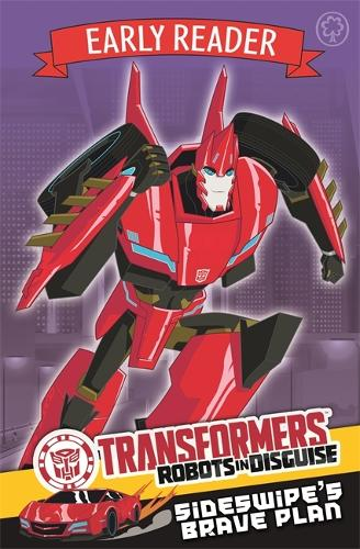 Transformers Early Reader: Sideswipe's Brave Plan: Book 2 - Transformers Early Reader (Paperback)
