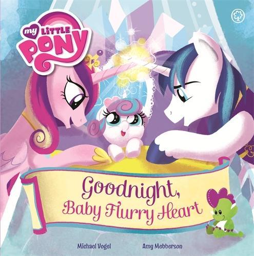 My Little Pony: Goodnight, Baby Flurry Heart - My Little Pony (Paperback)