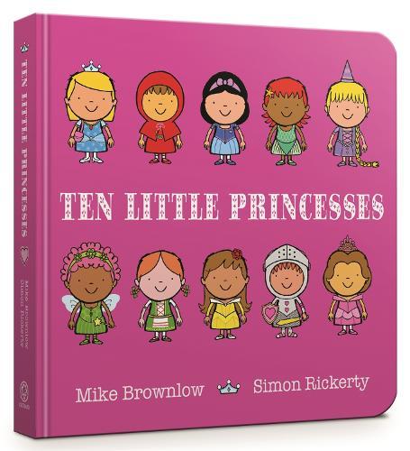 Ten Little Princesses Board Book - Ten Little (Board book)