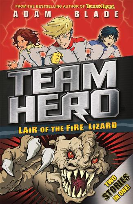 Lair of the Fire Lizard: Special Bumper Book 1 - Team Hero (Paperback)