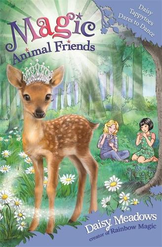 Magic Animal Friends: Daisy Tappytoes Dares to Dance: Book 30 - Magic Animal Friends (Paperback)