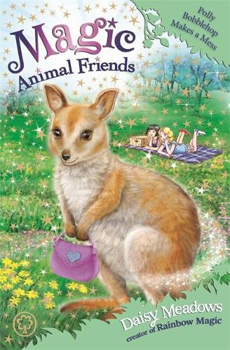 Magic Animal Friends: Polly Bobblehop Makes a Mess: Book 31 - Magic Animal Friends (Paperback)