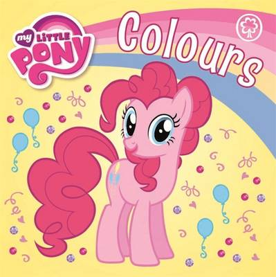 Colours - My Little Pony 42 (Board book)