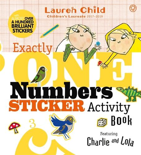Charlie and Lola: Exactly One Numbers Sticker Activity Book - Charlie and Lola (Paperback)