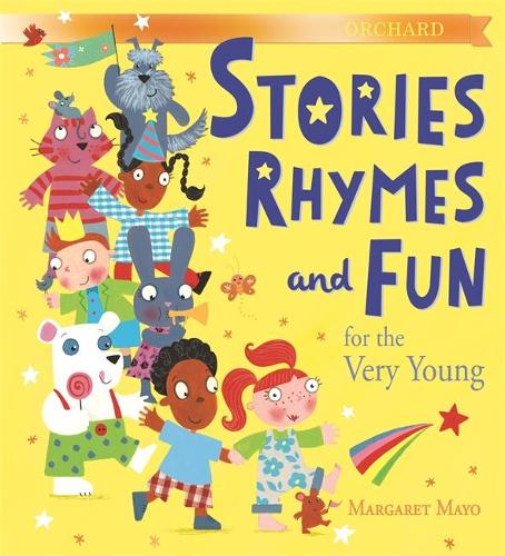 Orchard Stories, Rhymes and Fun for the Very Young (Hardback)