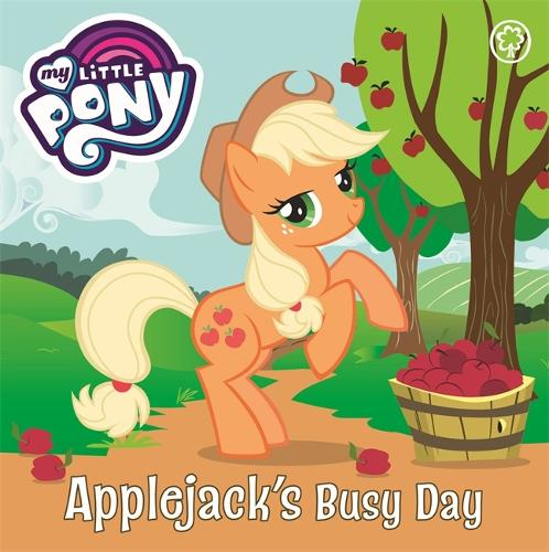 My Little Pony: Applejack's Busy Day: Board Book - My Little Pony (Board book)