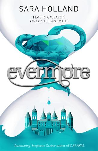 Everless: Evermore: Book 2 - Everless (Paperback)