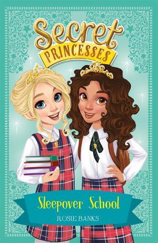 Secret Princesses: Sleepover School: Book 14 - Secret Princesses (Paperback)