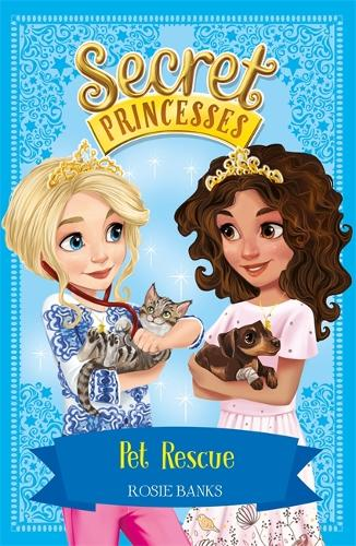 Pet Rescue: Book 15 - Secret Princesses (Paperback)